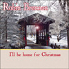 Robin Brennan - I'll be home for Christmas